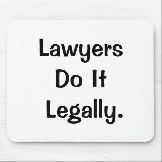 Alfombrilla De Ratón Los abogados lo hacen lema fresco legalmente diver