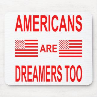 Alfombrilla De Ratón Los americanos son soñadores también