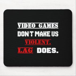 Alfombrilla De Ratón Los videojuegos no nos hacen violentos.  El