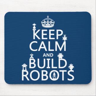 Alfombrilla De Ratón Mantenga los robots tranquilos y de la estructura