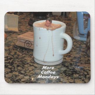 Alfombrilla De Ratón Mousepad - más café lunes