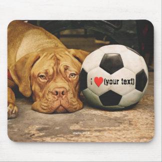 Alfombrilla De Ratón My dog loves soccer and I love my dog