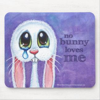 Alfombrilla De Ratón Ningún conejito me ama - conejo triste lindo