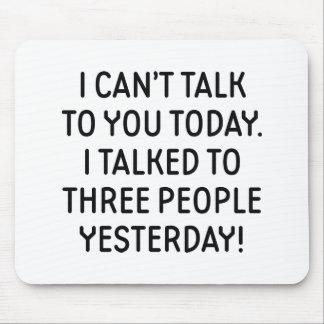 Alfombrilla De Ratón No puedo hablar con usted hoy