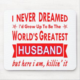 Alfombrilla De Ratón Nunca soñado sería el marido más grande del mundo