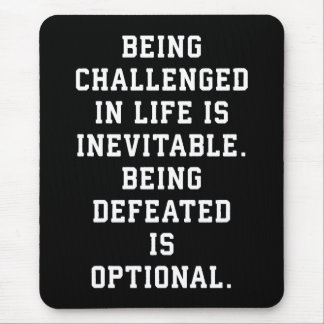 Alfombrilla De Ratón Palabras inspiradas - desafío contra derrota