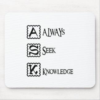 Alfombrilla De Ratón Pida, busque siempre el conocimiento