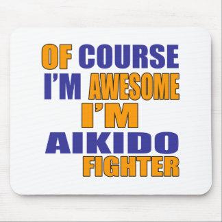 Alfombrilla De Ratón Por supuesto soy combatiente del Aikido
