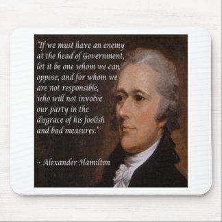 """Alfombrilla De Ratón Regalo del """"líder enemigo"""" de Alexander Hamilton"""