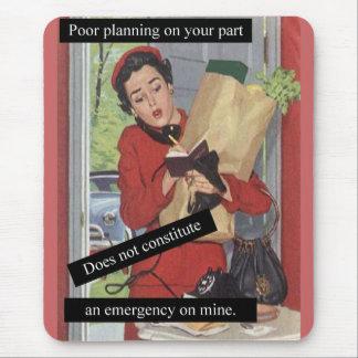 Alfombrilla De Ratón Señora ocupada del planeamiento pobre