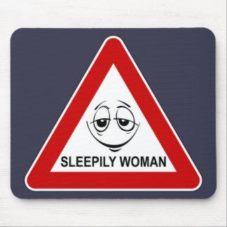 Alfombrilla De Ratón Sleepily woman. Funny road sign.