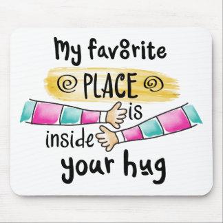 Alfombrilla De Ratón Su abrazo mi lugar preferido el   Mousepad
