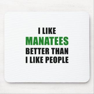 Alfombrilla De Ratón Tengo gusto de Manatees mejores que tengo gusto de