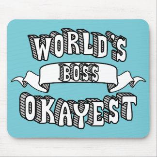 Alfombrilla De Ratón Texto divertido Mousepad de Okayest Boss del mundo