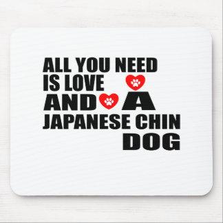 Alfombrilla De Ratón Todos usted necesita diseños de los perros de CHIN