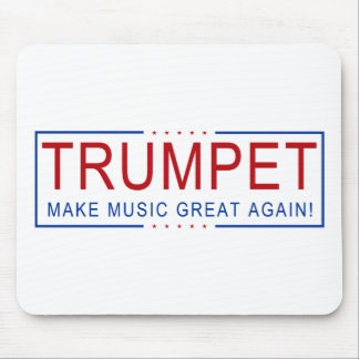 Alfombrilla De Ratón ¡TROMPETA - haga la música grande otra vez!