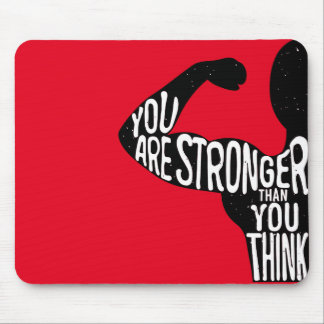 Alfombrilla De Ratón Usted es más fuerte que usted piensa