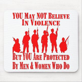 Alfombrilla De Ratón Usted no puede creer en violencia