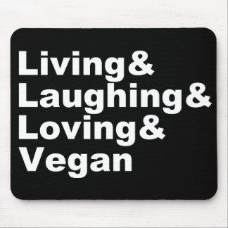 Alfombrilla De Ratón Vida y risa y amor y vegano (blancos)