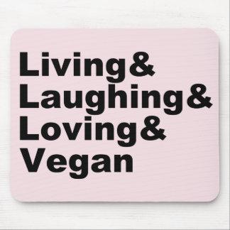 Alfombrilla De Ratón Vida y risa y amor y vegano (negro)