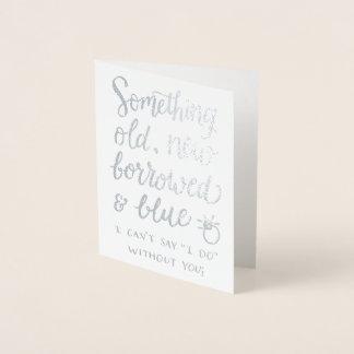 Algo nuevo haber pedido prestado viejo y azul tarjeta con relieve metalizado