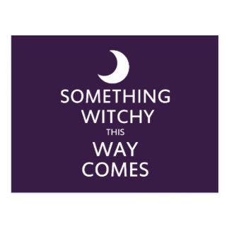 Algo Witchy esta manera viene Postal