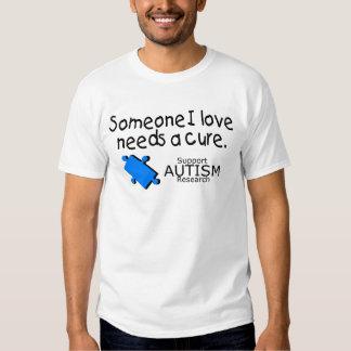 Alguien el amor de I necesita una curación (azul) Camisetas