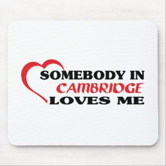 Alguien en Cambridge me ama Alfombrilla De Ratón