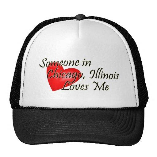 Alguien en Chicago me ama Gorro De Camionero