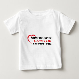 Alguien en Hamilton me ama Camiseta De Bebé