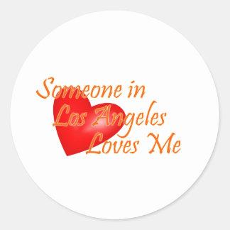 Alguien en Los Ángeles me ama Etiqueta Redonda