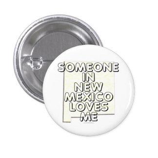 Alguien en New México me ama Chapa Redonda De 2,5 Cm