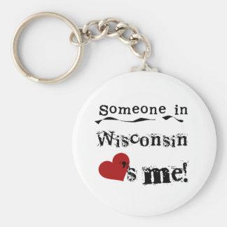 Alguien en Wisconsin me ama Llavero Redondo Tipo Chapa