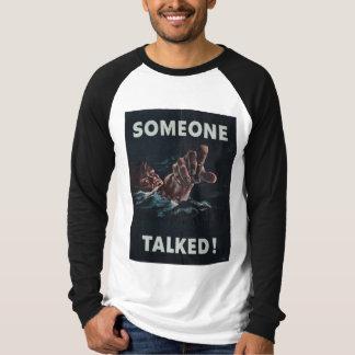 Alguien habló la camiseta