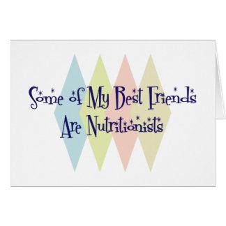 Algunos de mis mejores amigos son nutricionistas felicitación