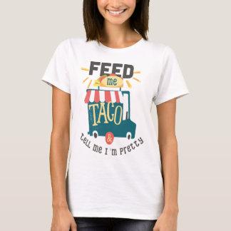Aliménteme la camisa de la diversión del Taco