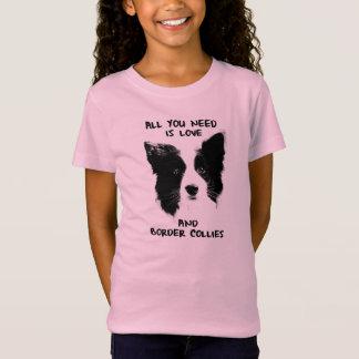 All you need Border Collies Camiseta