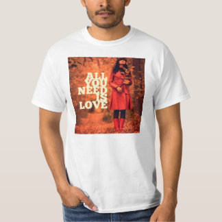 ALL YOU NEED IS LOVE CAMISETA