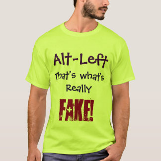 ¡Alt-Izquierdo que es cuál es realmente FALSO! Camiseta