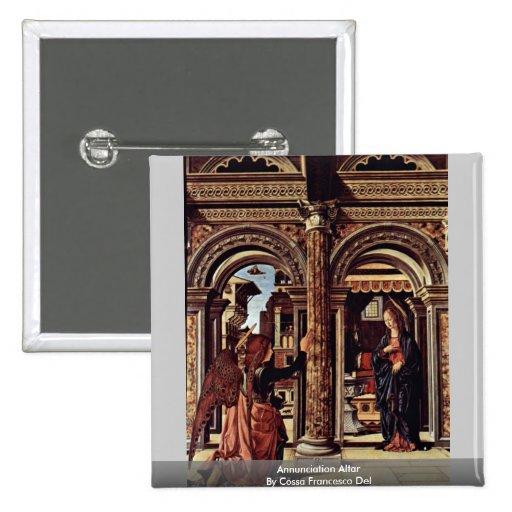 Altar del anuncio de Cossa Francisco Del Pins