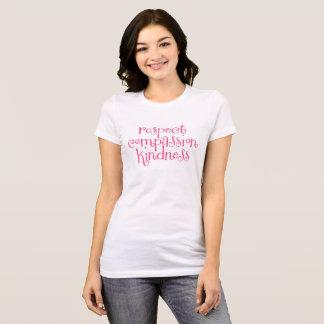 Amabilidad de la compasión del respecto camiseta