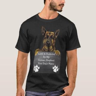 Amado y protegido por mi pastor alemán: Nombre del Camiseta
