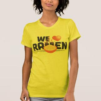¡amamos los tallarines de ramen! camiseta