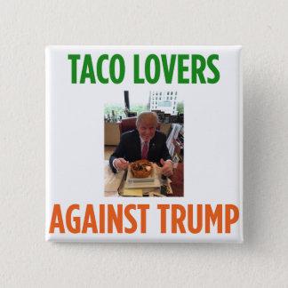 Amantes del Taco contra el triunfo - botón del