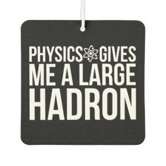 Ambientador La física me da un Hadron grande