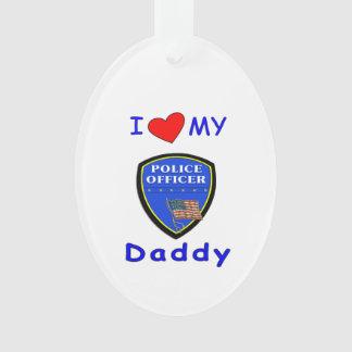 Ame a mi papá de la policía adorno
