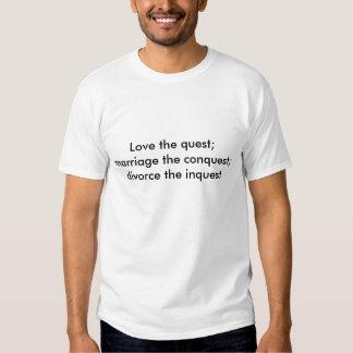 Ame la búsqueda; boda la conquista; divorcio… camisetas