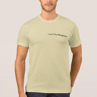 Ame Thy camiseta de alta calidad vecina
