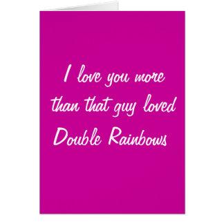 ámele más que los arco iris dobles amados ese indi felicitación