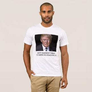 Amenaza para la democracia americana - camiseta